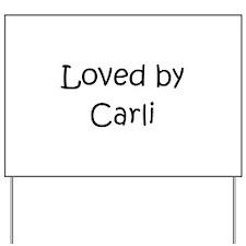 Carly Yard Sign