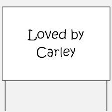 Cool Carley Yard Sign