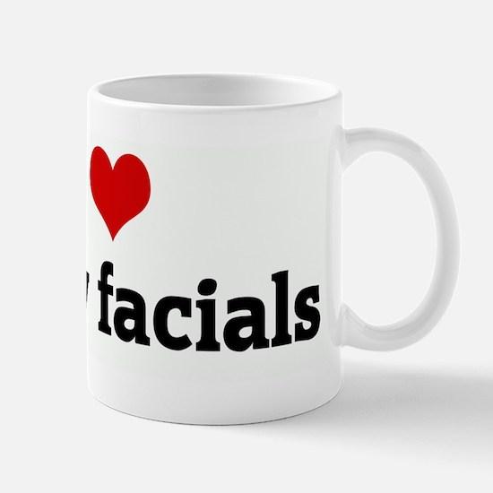 I Love messy facials Mug