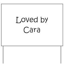 Funny Cara Yard Sign