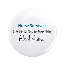 "Nurse Survival 3.5"" Button"