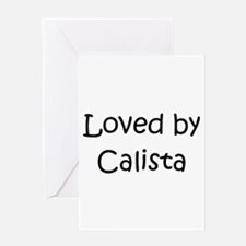 Unique Calista Greeting Card
