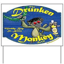 Drunken Monkey Yard Sign