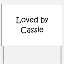 Funny Cassie Yard Sign