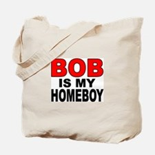 HOMEBOY BOB Tote Bag