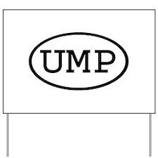 UMP Oval Yard Sign