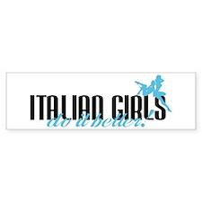 Italian Girls Do It Better! Bumper Bumper Sticker
