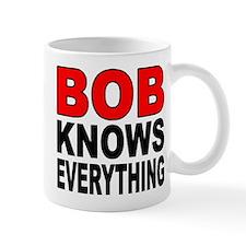BOB KNOWS Small Mugs