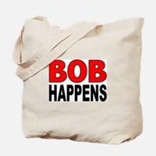 BOB HAPPENS Tote Bag