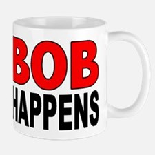 BOB HAPPENS Mug