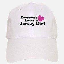 Everyone Loves a Jersey Girl Baseball Baseball Cap