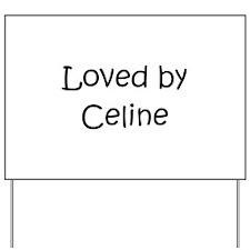Unique Celine Yard Sign