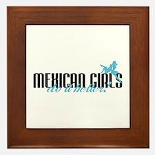 Mexican Girls Do It Better! Framed Tile