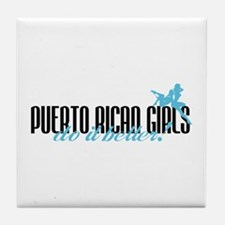 Puerto Rican Girls Do It Better! Tile Coaster