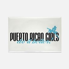 Puerto Rican Girls Do It Better! Rectangle Magnet