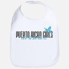 Puerto Rican Girls Do It Better! Bib