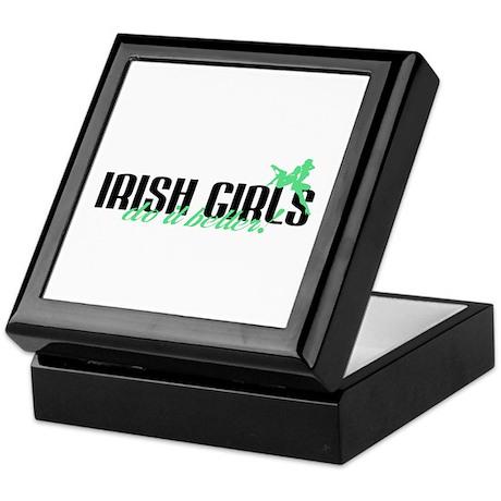 Irish Girls Do It Better! Keepsake Box