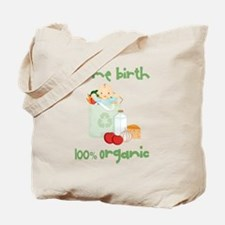 Home Birth 100% Organic - Light Baby Tote Bag