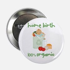 "Home Birth 100% Organic - Dark Baby 2.25"" Button"