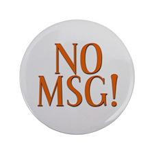 """No MSG 3.5"""" Button"""
