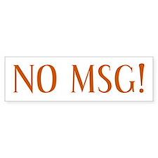 No MSG Bumper Bumper Sticker