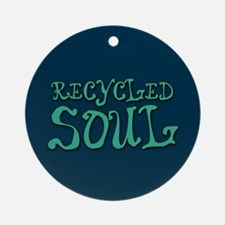 Recycled Soul Ornament (Round)