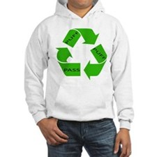 Puff Puff and Pass Recycle We Hoodie