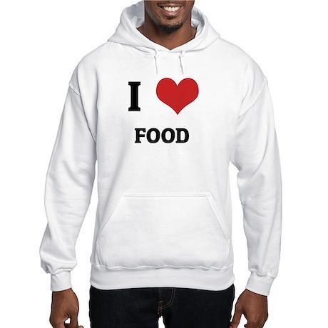 I Love Food Hooded Sweatshirt