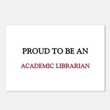 Proud To Be A ACADEMIC LIBRARIAN Postcards (Packag