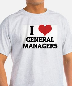 I Love General Managers Ash Grey T-Shirt