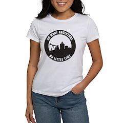 So Many Ancestors Women's T-Shirt