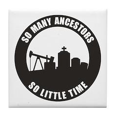 So Many Ancestors Tile Coaster