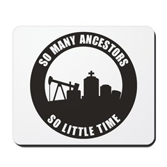 So Many Ancestors Mousepad