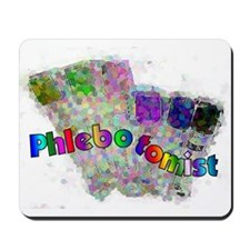 More Phlebotomist Mousepad