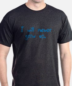 I Will Never Grow Up T-Shirt