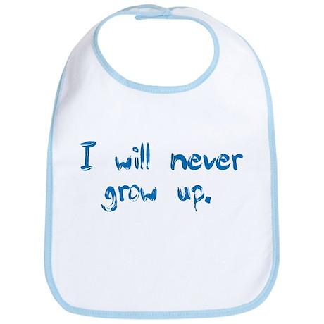 I Will Never Grow Up Bib