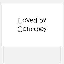 Cute Courtney Yard Sign