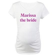 Marissa the bride Shirt