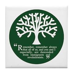 Immigrations & Revolutionists Tile Coaster