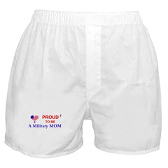 PROUD TO BE A MILITARY MOM Boxer Shorts