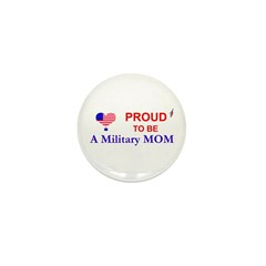 PROUD TO BE A MILITARY MOM Mini Button (100 pack)
