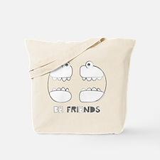 Engrish Be Friends Tote Bag
