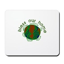 Bless Our Home Mousepad