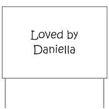 Cute Daniella Yard Sign