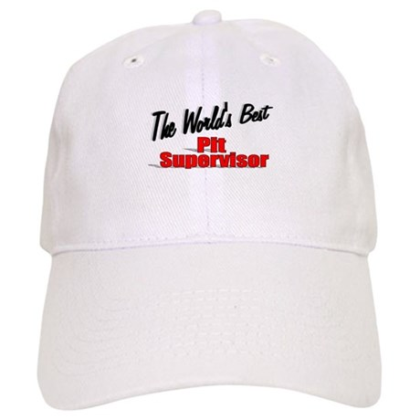 """The World's Best Pit Supervisor"" Cap"