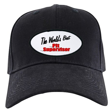 """The World's Best Pit Supervisor"" Black Cap"