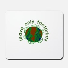 Leave Only Footprints Mousepad