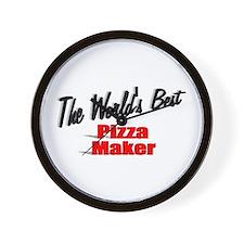"""The World's Best Pizza Maker"" Wall Clock"
