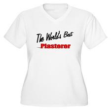 """""""The World's Best Plasterer"""" T-Shirt"""