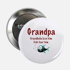 "Grandpa - Fish fear him 2.25"" Button (100 pack)"